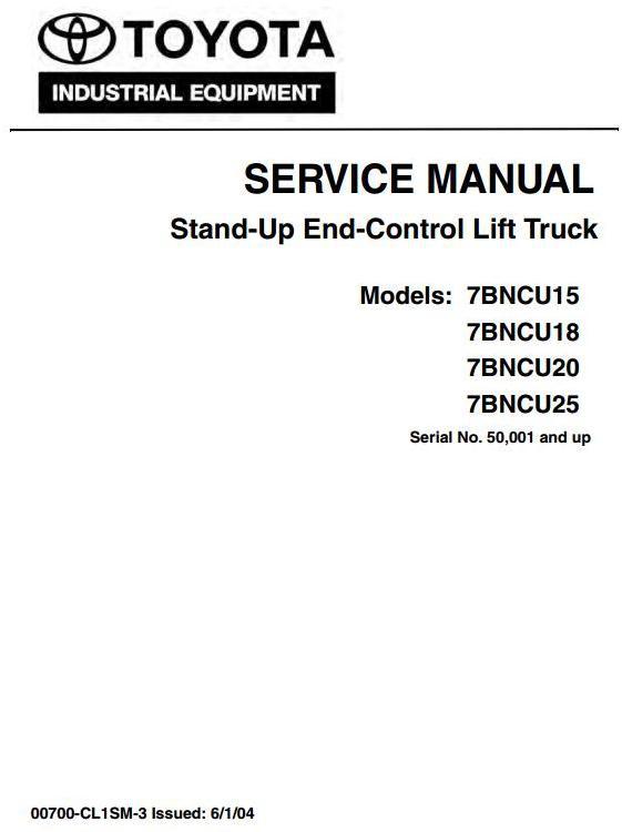 Toyota 7BNCU15,7BNCU18,7BNCU20,7BNCU25 Stand-Up Lift T