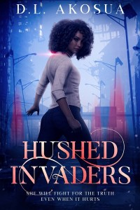 Hushed Invaders by D. L. Akosua