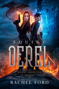 Squire Derel by Rachel Ford