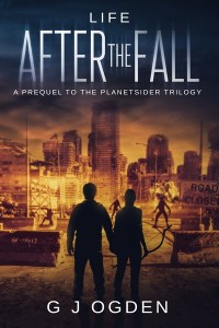 Life After The Fall by G J Ogden
