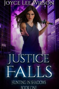 Justice Falls (Hunting in Shadows) by Joyce Lee Wilson