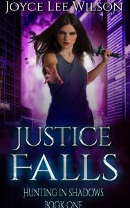 Justice Falls (Hunting in Shadows) by Joyce Lee Wilson