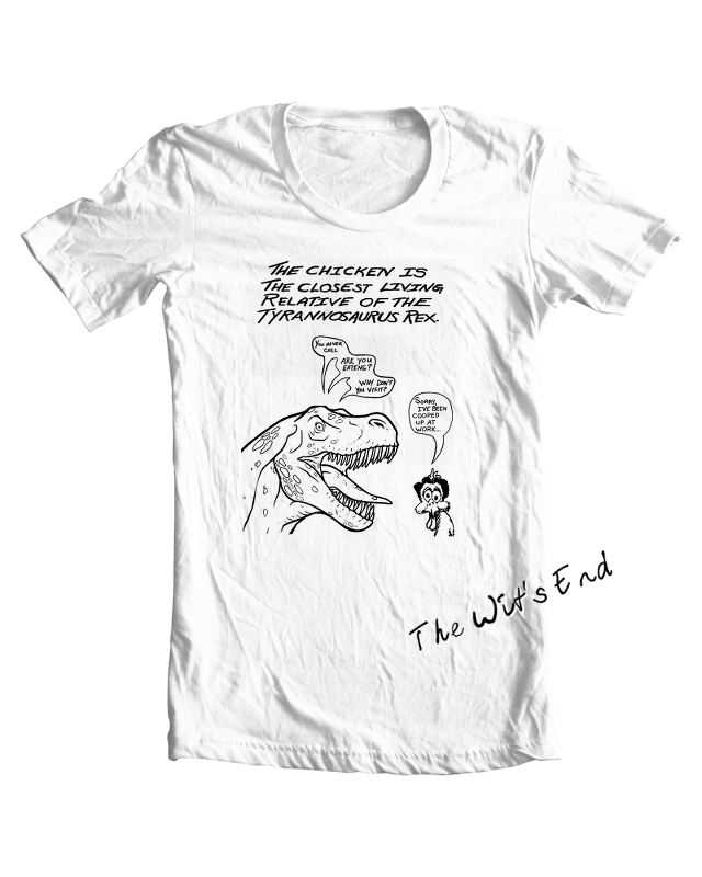 The chicken is the closest relative of the T-Rex tee