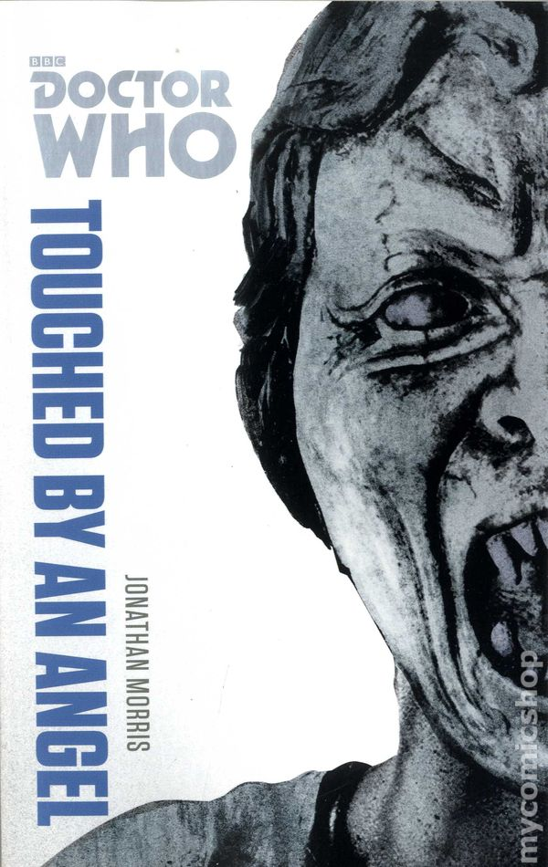 Doctor Who Touched By An Angel SC 2014 BBC Novel The Monster