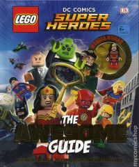 LEGO DC Comics Super Heroes: The Awesome Guide HC (2017 DK ...