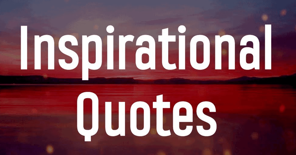 8 inspirational quotes to