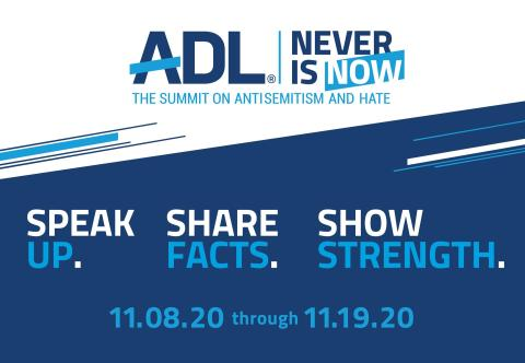 ADL Never is Now Summit on Antisemitism and Hate