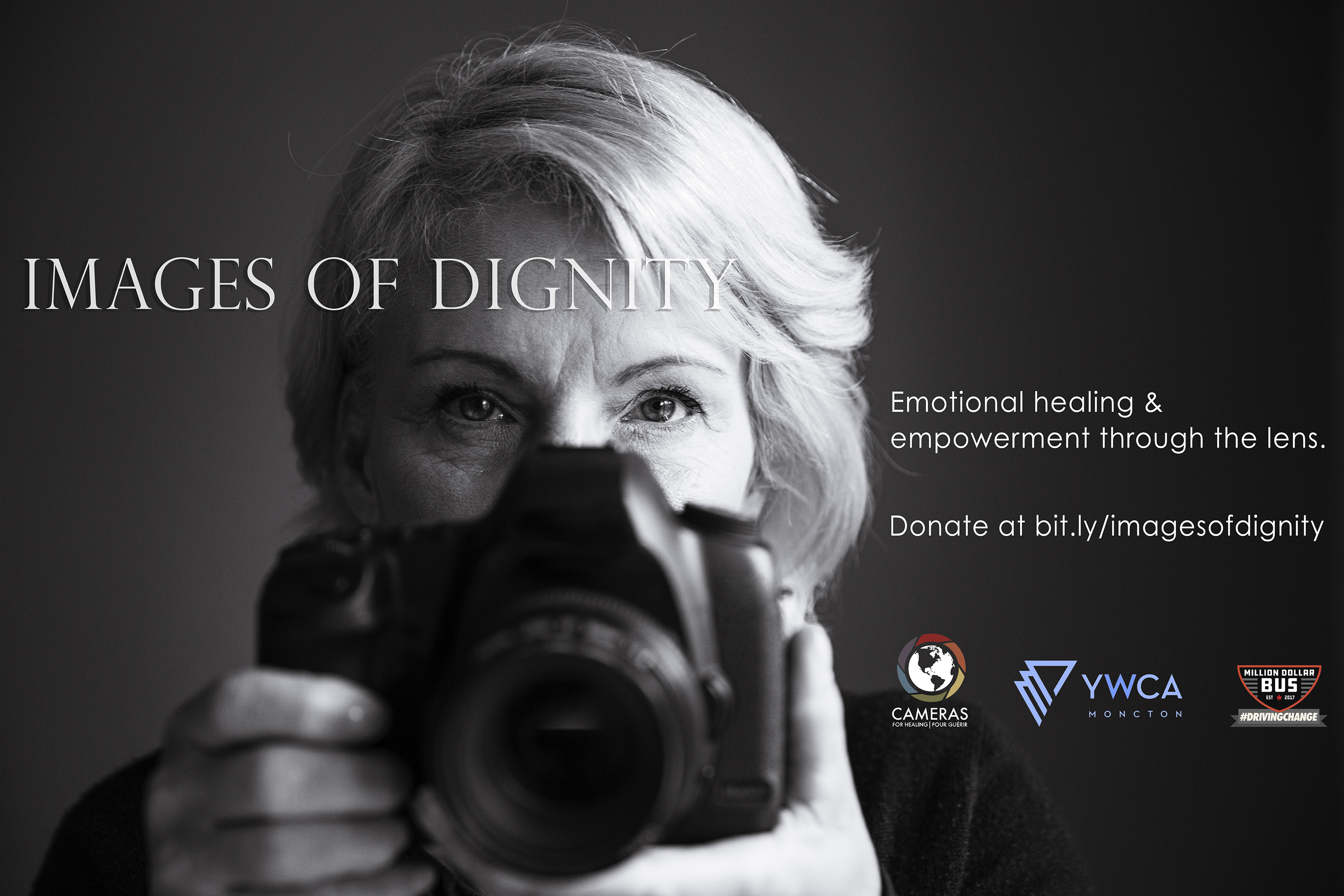 Images of Dignity Moncton Cameras for healing YWCA