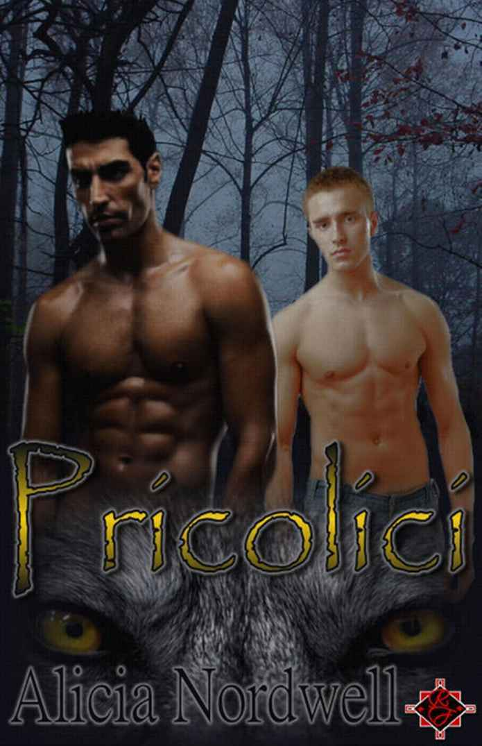 Pricolici by Alicia Nordwell