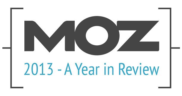Moz 2013 A Year In Review
