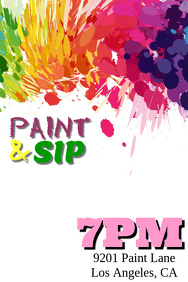 Customizable Design Templates For Sip And Paint PosterMyWall