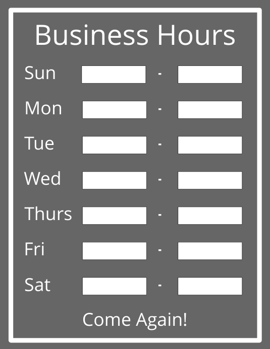 Business Hours Sign Templat Postermywall