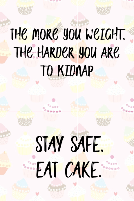 Cake Quote : quote, Funny, Quote, Poster, Template, PosterMyWall