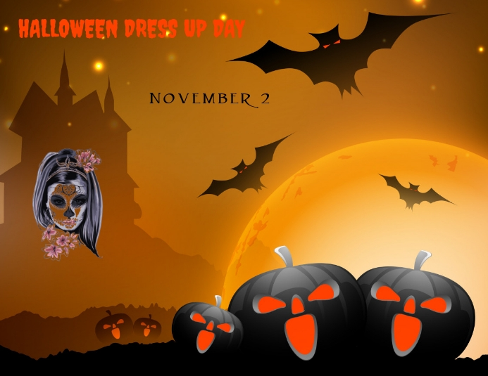 The holiday is intended to remember the dead saints and other souls; Halloween Day Dress Up Party Template Postermywall