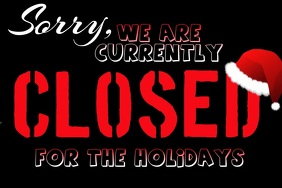 Closed For The Holidays Sign Free Download Printable