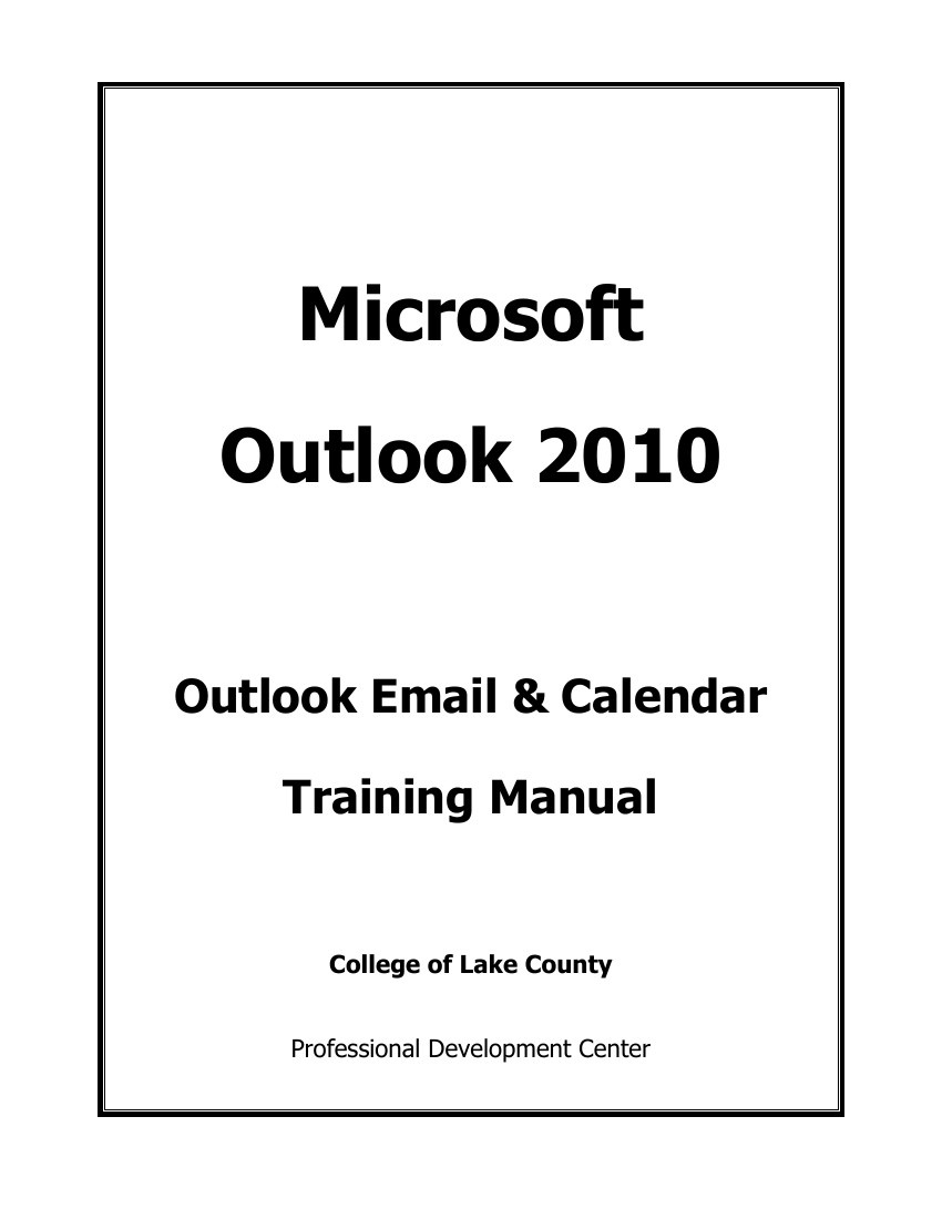 Microsoft Outlook 2010 Training Manual by Nancy Burce