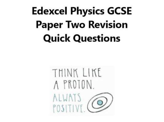 Edexcel GCSE Physics Paper Two Revision Quick Questions