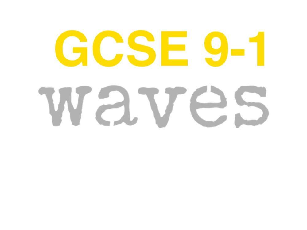 medium resolution of gcse waves 9 1