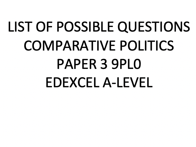 List of Possible Questions Comparative Politics Paper 3
