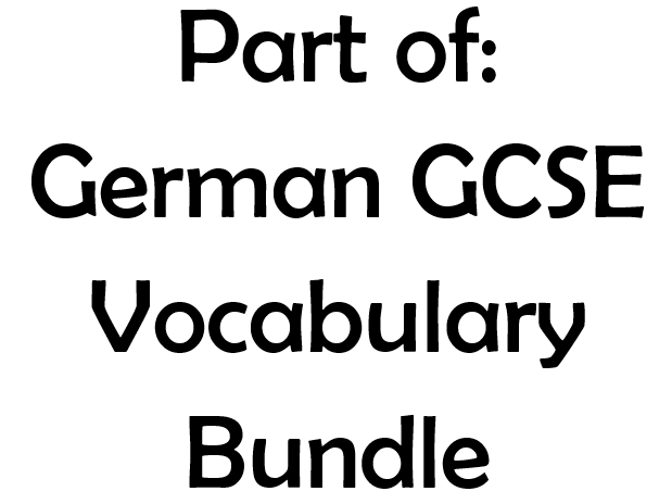 Part of GCSE German Vocabulary Bundle by swillard8