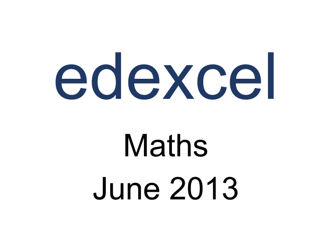 Edexcel IGCSE Maths June 2013 Model Answers by IGCSE