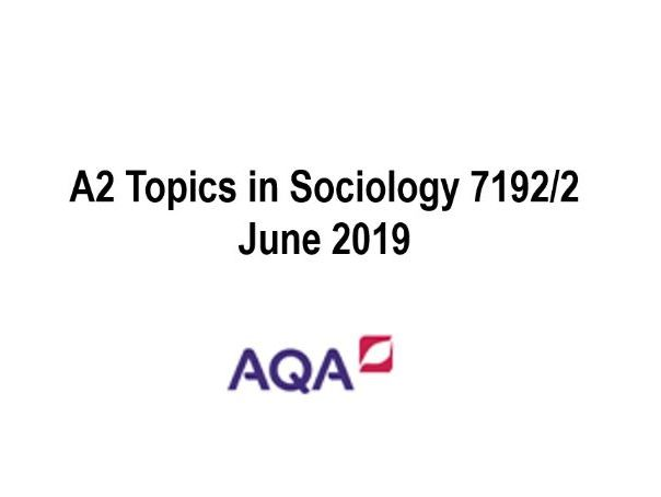 Paper Two AQA A level Sociology TIS June 19 by dogbags