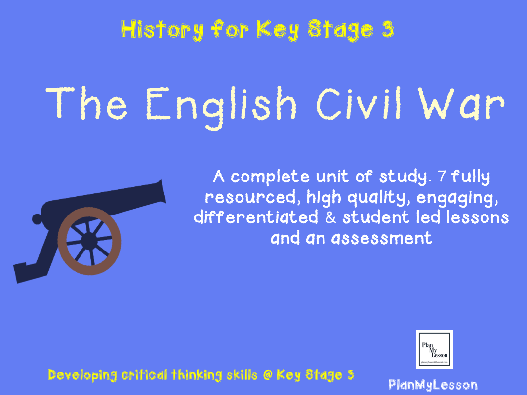 The English Civil War Complete Unit Of Work 8 Fully