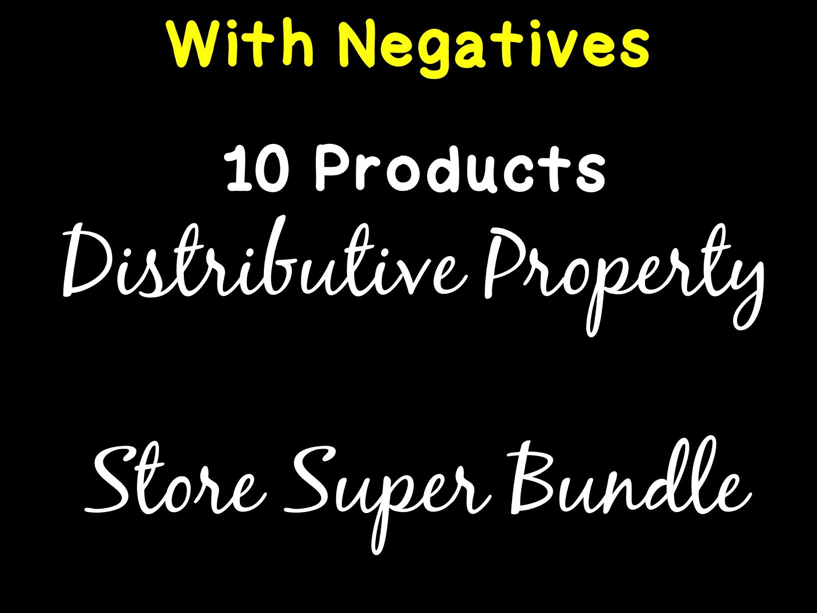 Distributive Property With Negatives Super Store Bundle