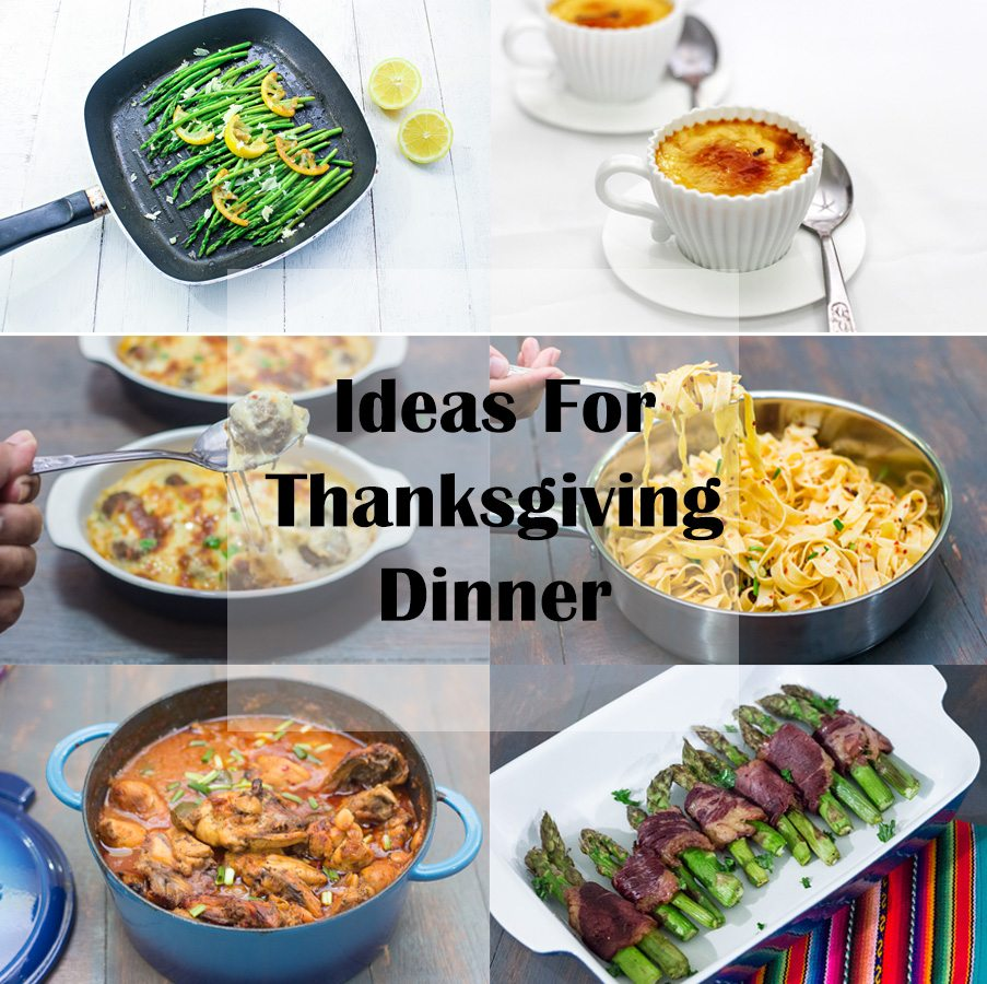 Ideas for thanksgiving dinner
