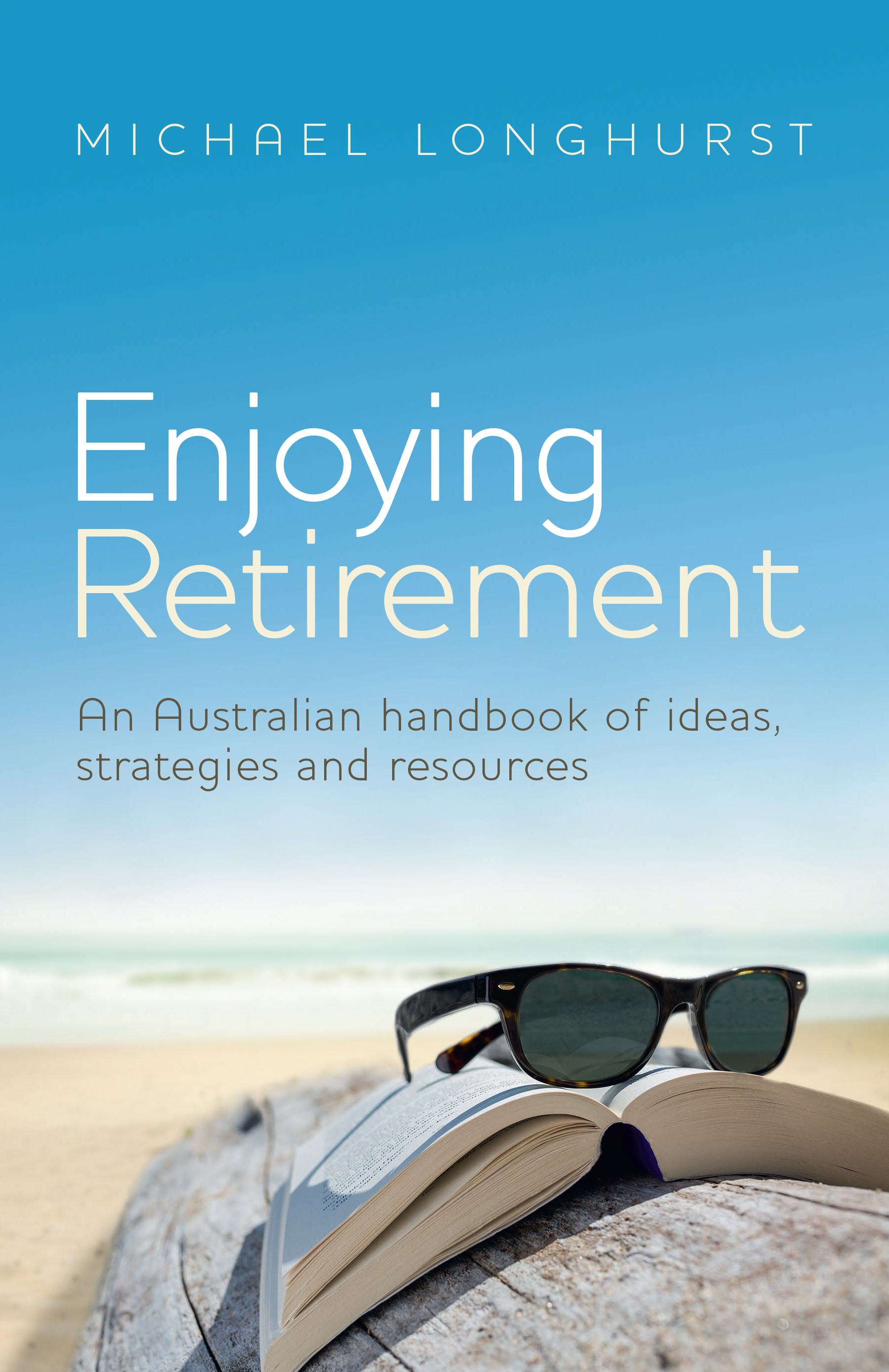 Enjoying Retirement By Michael Longhurst Queensland