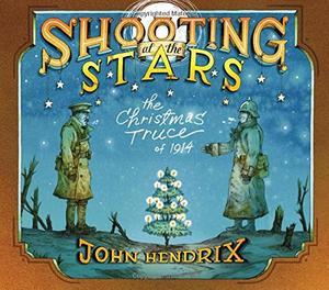 SHOOTING AT THE STARS By John Hendrix John Hendrix