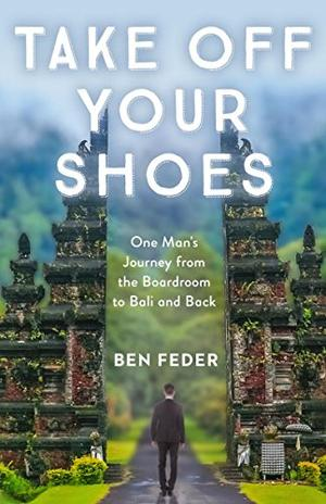 Take Off Your Shoes By Ben Feder Kirkus Reviews