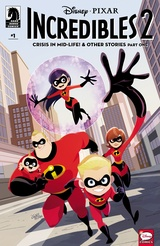 Disney•PIXAR The Incredibles 2: Crisis in Mid-Life! & Other Stories #1