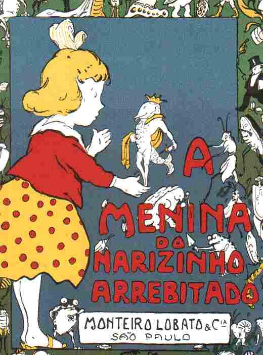 Livro A Menina do Narizinho Arrebitado  Monteiro Lobato