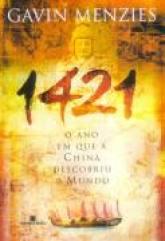 Livro: 1421 o Ano Em Que a China Descobriu o Mundo - Gavin Menzies | Estante Virtual