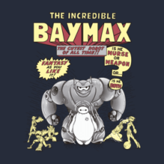 The incredible Baymax Tshirts  Design by salinero14 Mashup of The first cover of