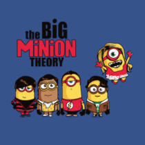 The Big Minion Theory Shirts. TBBT Characters are minions