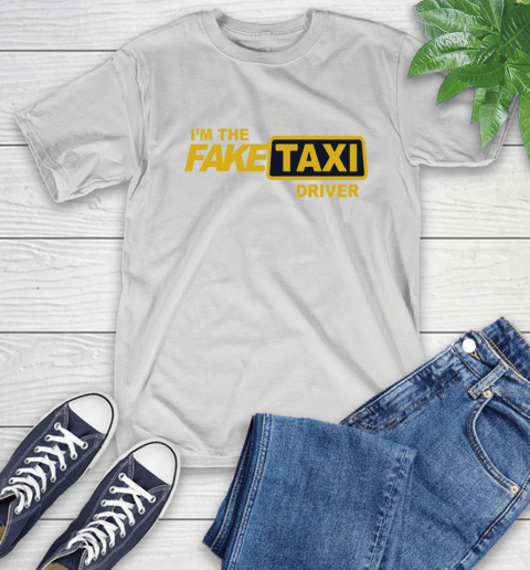 I am the Fake taxi driver T-Shirt