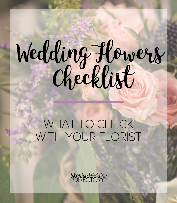 wedding flowers guide ideas planning checklist scottish