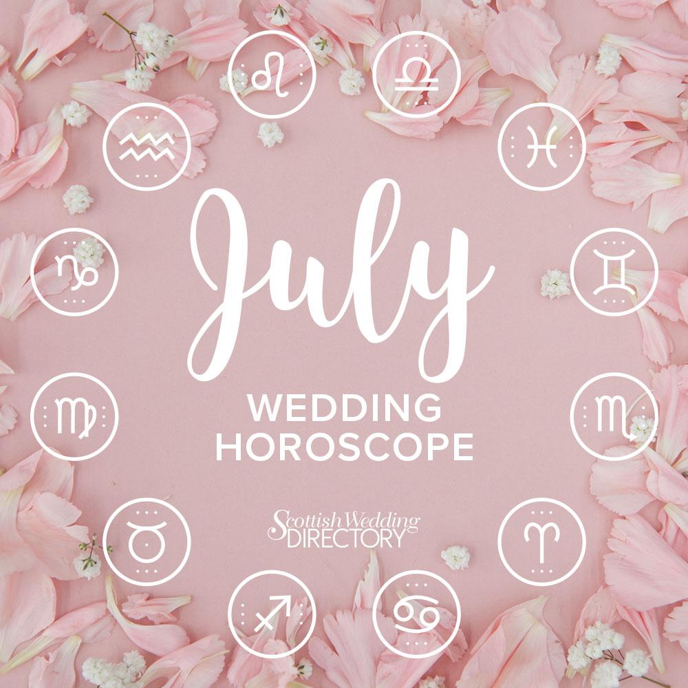 bb1b7f6d954 Scottish Wedding Directory s July Wedding Horoscope