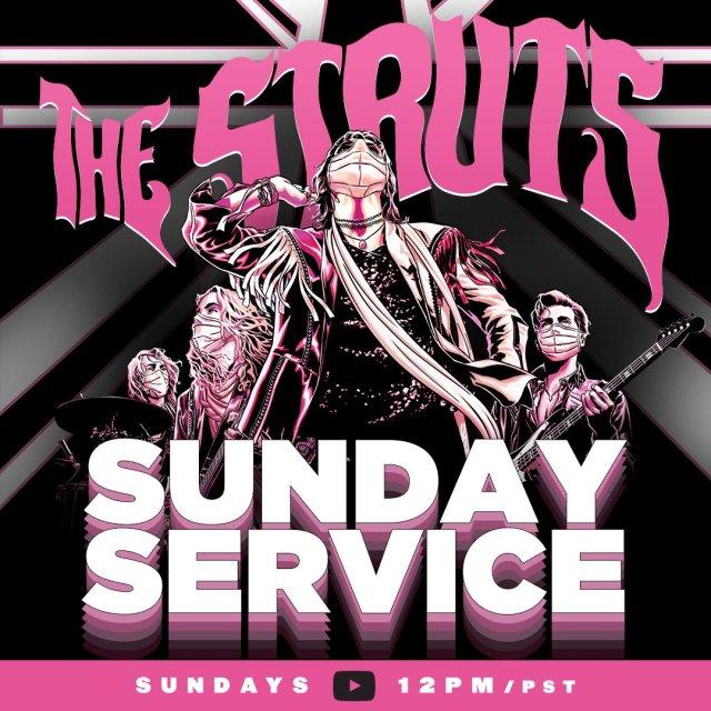 The Struts Sunday Service