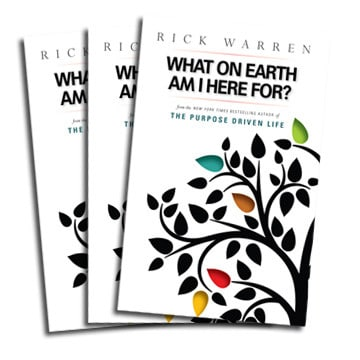 What on Earth Am I Here For? Purpose Driven Life Booklet