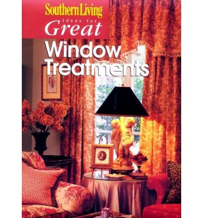 Southern Living Ideas For Great Window Treatments