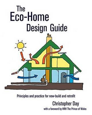 The Eco Home Design Guide Christopher Day 9780857843050
