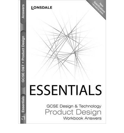 GCSE Design Technology: Product Design: Workbook Answers