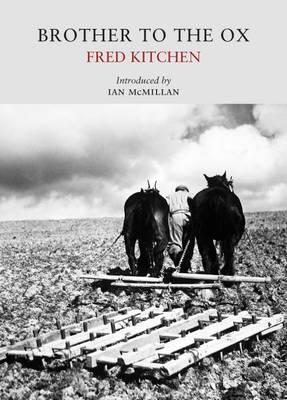 Brother to the Ox  Fred Kitchen  9781908213310