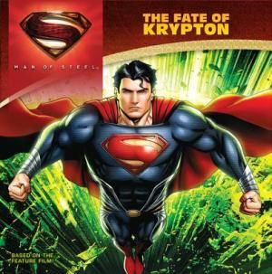 SUPERMAN MAN OF STEEL FATE OF KRYPTON (YOUNG READER)