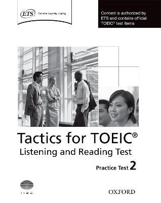 Tactics for TOEIC (R) Listening and Reading Test: Practice