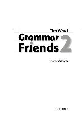 Grammar Friends 2: Teacher's Book : Tim Ward : 9780194780070