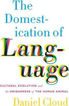 The Domestication of Language